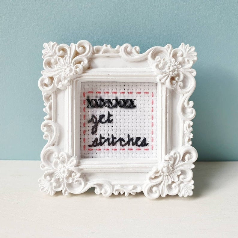 Mini frame stitch  funny quote  embroidery frame  MATURE image 0