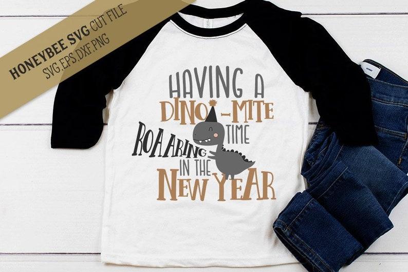 Dinomite New Year SVG Cut File