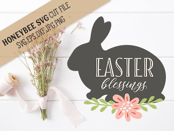 Easter Blessings Bunny Cut File Etsy