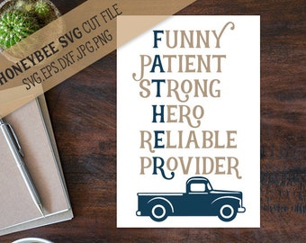 Fathers Acrostic Poem svg Fathers Day Poem svg Funny Patient Strong Hero Reliable Provider svg dxf eps jpg Silhouette svg Cricut svg Dad svg