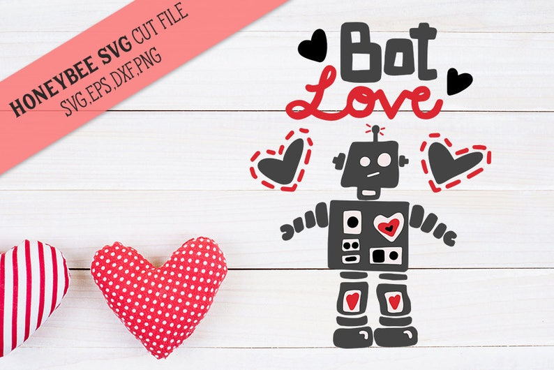 Bot Love Valentine SVG Cut file for Silhouette and Cricut type cutting machines