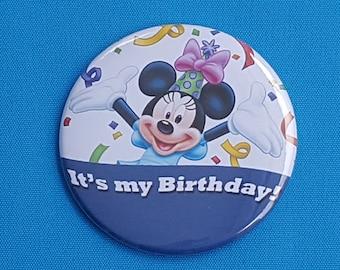 "Disney Birthday - Disney Cruise - Disney World - Disneyland- Celebration Button - Celebration Pin - Magnet - Minnie - ""It's my Birthday!"""