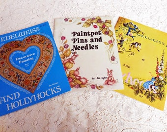 THREE Vintage Tole and Folk Art Painting Books, Edelweiss, English and French Country Cottages, Florals, Roses