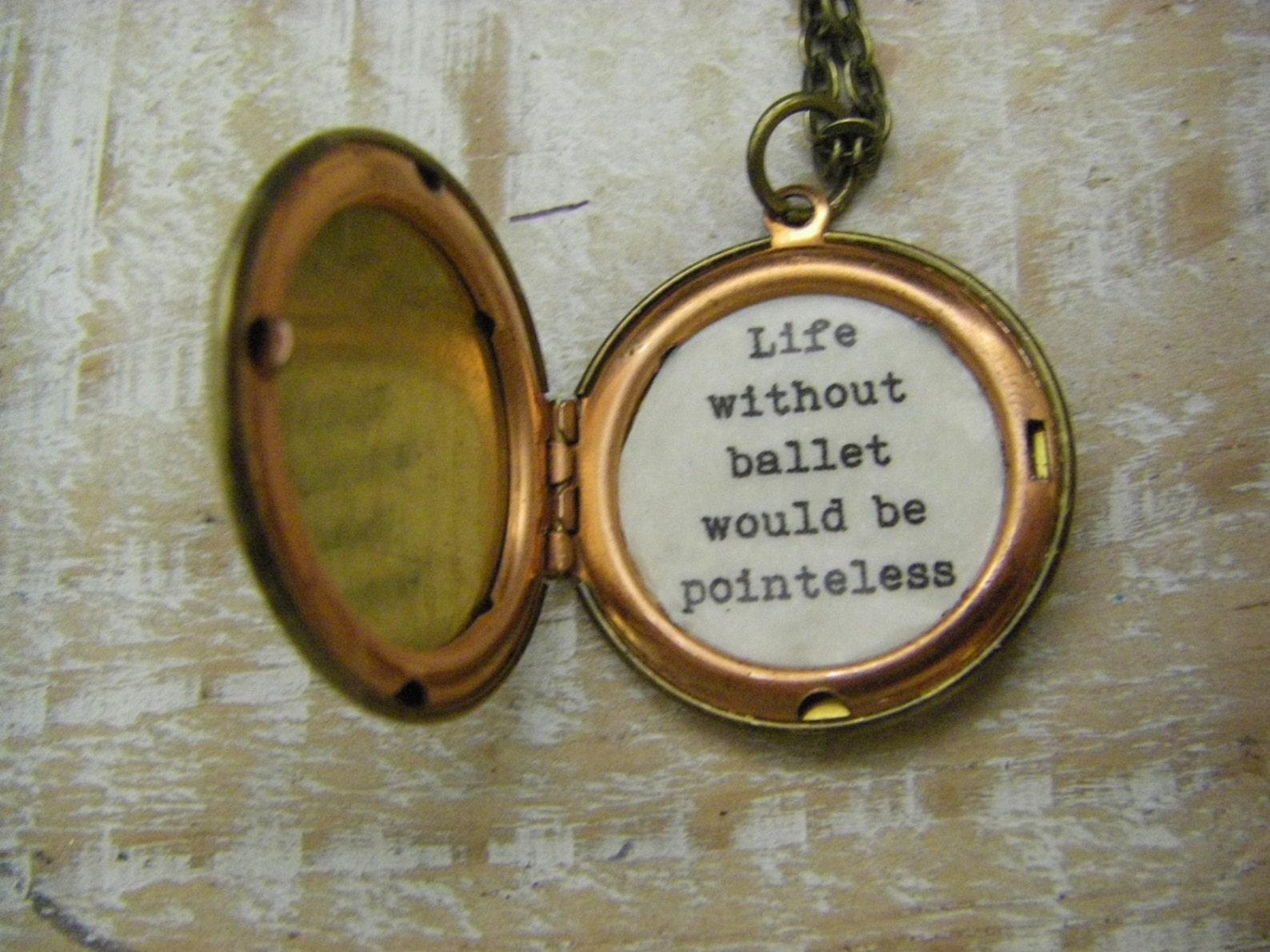 ballet locket necklace pointe shoes quote locket recital gift dancer dance gift ballerina dance teacher