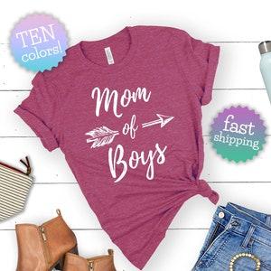 Gift for Mom Mom of Boy T-Shirt Mom of Boys Tee Mom of Boys Shirt Mother/'s Day Gift Mom of Boys Mom Boy Tee Mom Life Shirt