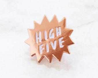 High Five Enamel Pin - High Five Rose Gold Enamel Motivational Pin - Enamel Lapel Pin - gift for her