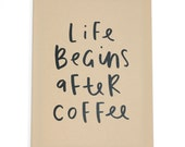 SALE Life Begins After Coffee notebook - A4 Lined Pages Notebook - Kraft Cover - Gift Idea - Gift For Her - Coffee sign - Notebook A4