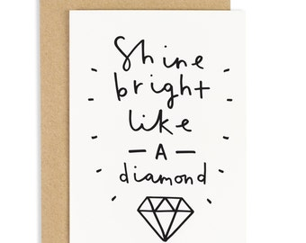 Good luck cards etsy uk shine bright like a diamond card positive and motivational greeting card cc58 m4hsunfo