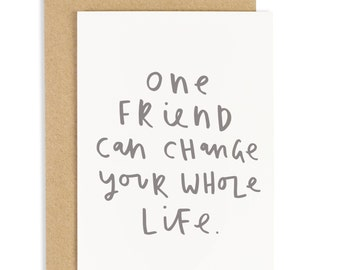 One Friend Card - best friend greeting card - CC131