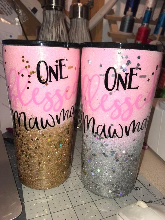 One Blessed Mawmaw Glitter Tumbler, Glitter Tumbler Personalized, Tumbler