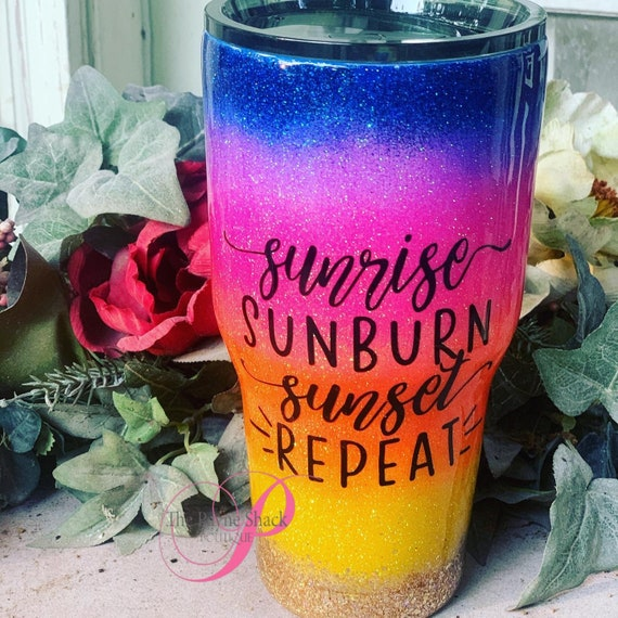 Sunrise, Sunburn, Sunset, Repeat Tumbler, Glitter Tumbler Personalized, Tumbler