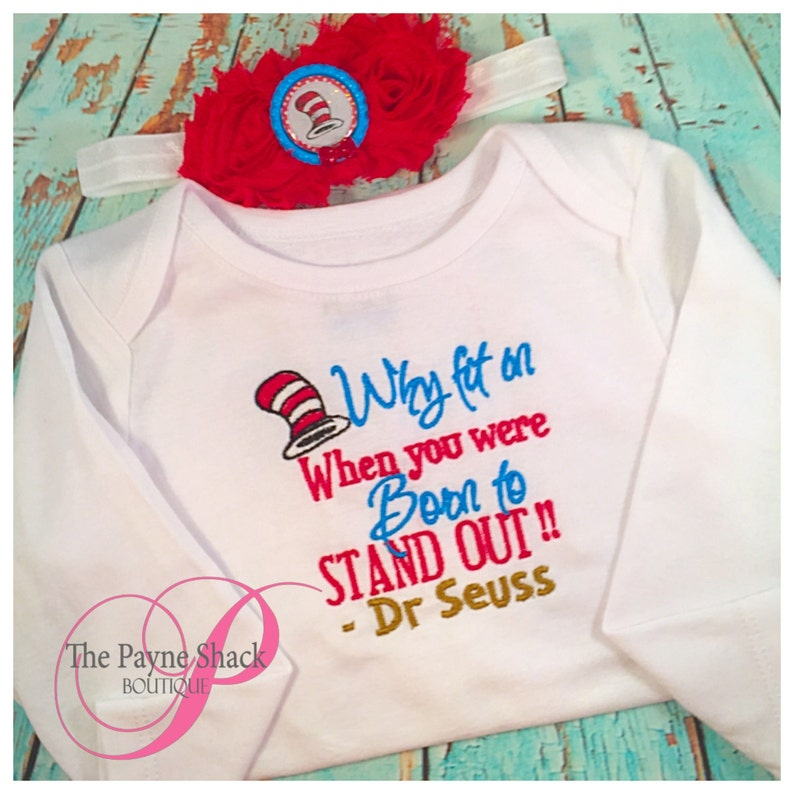 Why Fit In Dr Seuss Inspired Day Shirt
