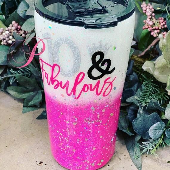 10 & Fabulous Glitter Tumbler, Glitter Tumbler Personalized
