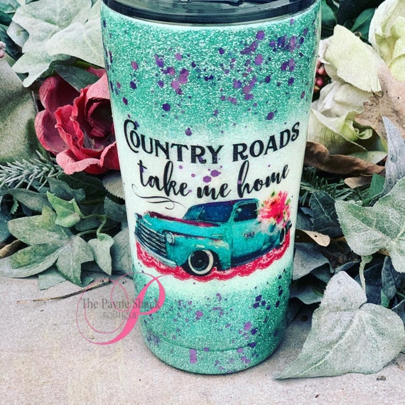 Country Roads Take me Home Glitter Tumbler, Glitter Tumbler Personalized, Tumbler