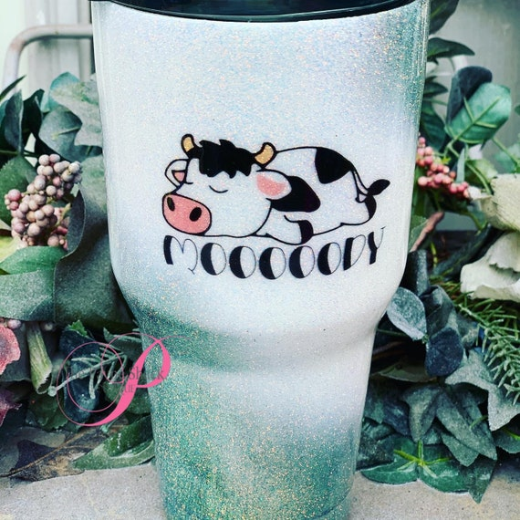 Moooody Cow Tumbler,  Glitter Tumbler Personalized