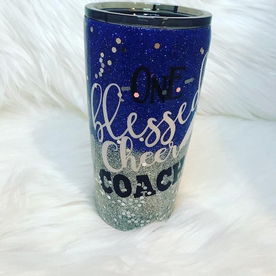 Cheerleader Coach Glitter Tumbler, Glitter Tumbler Personalized, One Blessed Cheer Coach, Tumbler