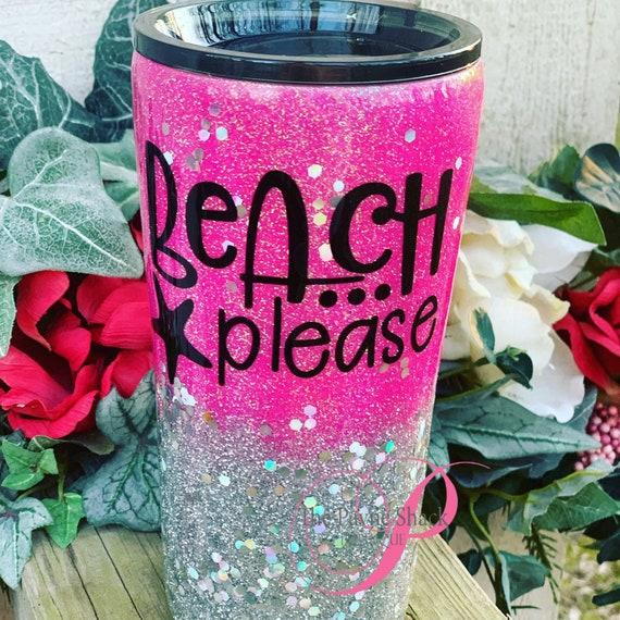 Beach Please Tumbler, Glitter Tumbler Personalized, Tumbler