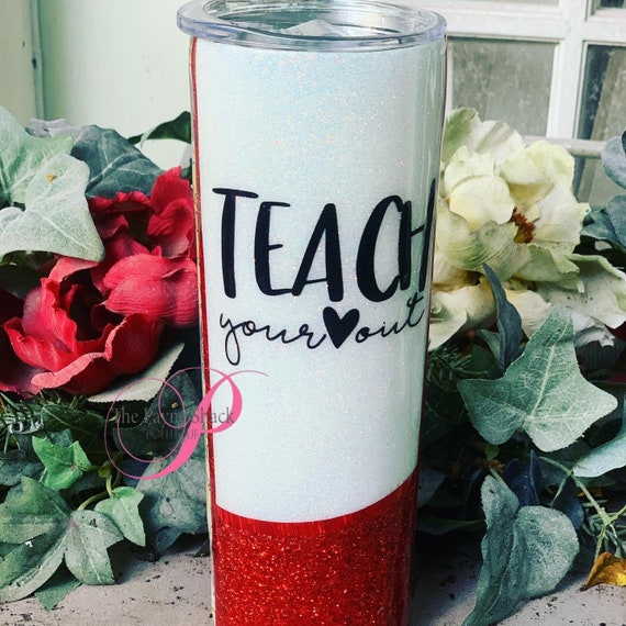 Teacher Your Heart out from a distance Tumbler, Glitter Tumbler Personalized, Tumbler