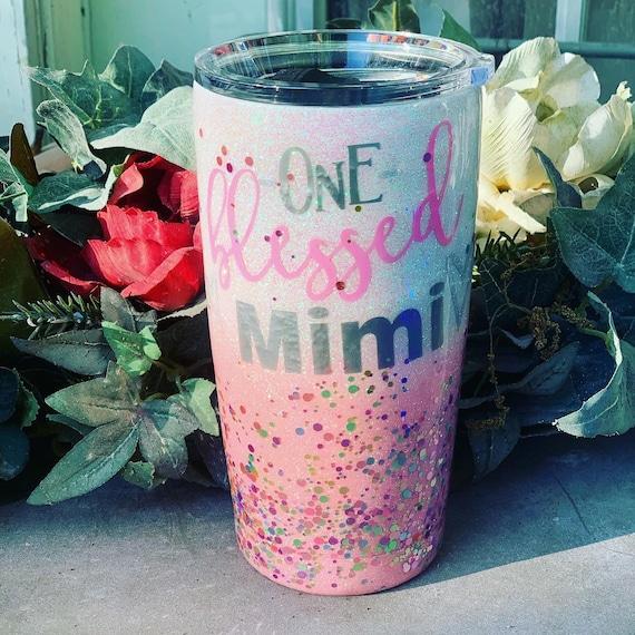 One Blessed Mimi Glitter Tumbler, Glitter Tumbler Personalized, Tumbler