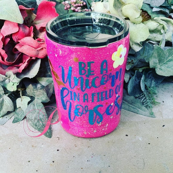 Be a Unicorn in a field of Horses Tumbler, Personalized Kids Cup, Tumbler