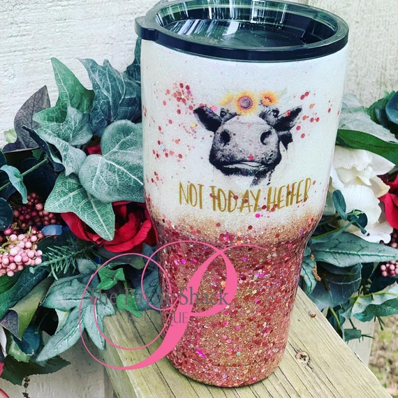 Not Today Heifer Tumbler,  Glitter Tumbler Personalized, Tumbler
