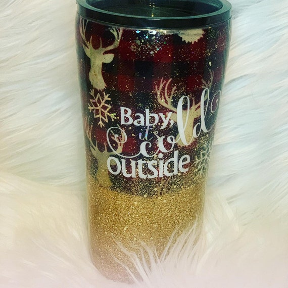 Baby its Cold Outside Tumbler, Glitter Tumbler Personalized, Tumbler