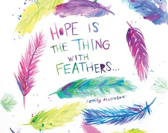 Hope is the Thing with Feathers Watercolor Digital Fine Art Print 8x10