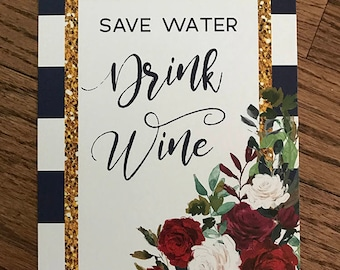 Save Water Drink Wine Sign