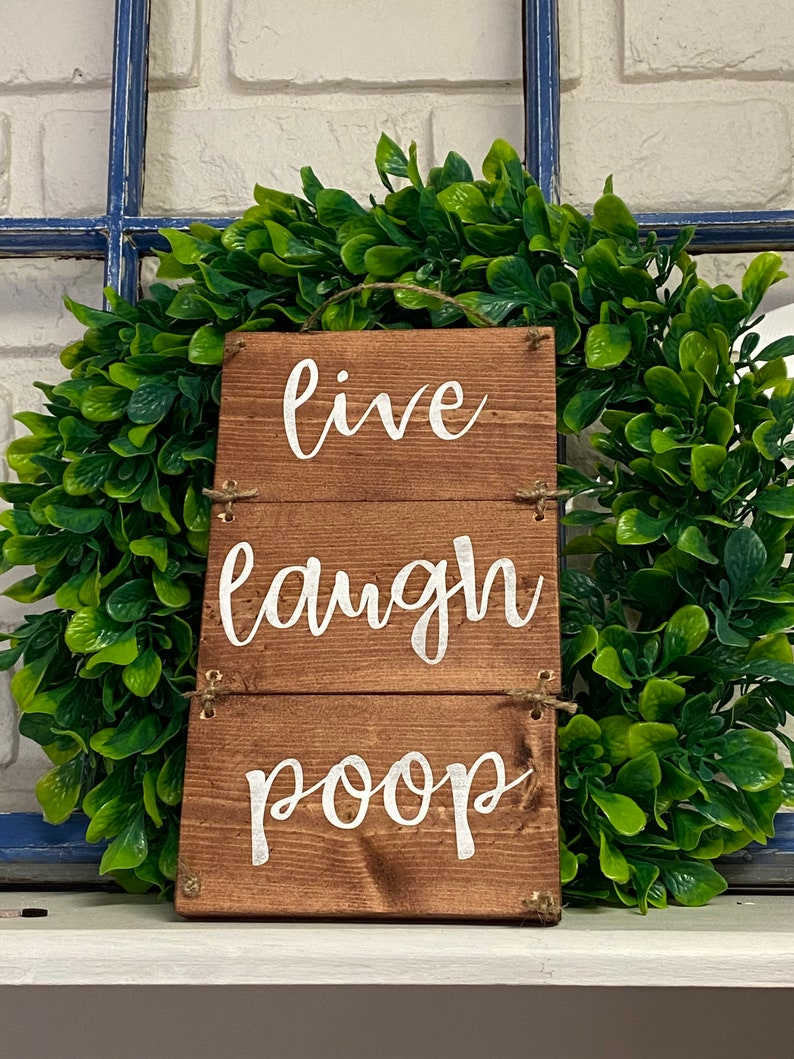 Live Laugh Poop Wooden Bathroom Wall Decor Funny Bathroom image 0