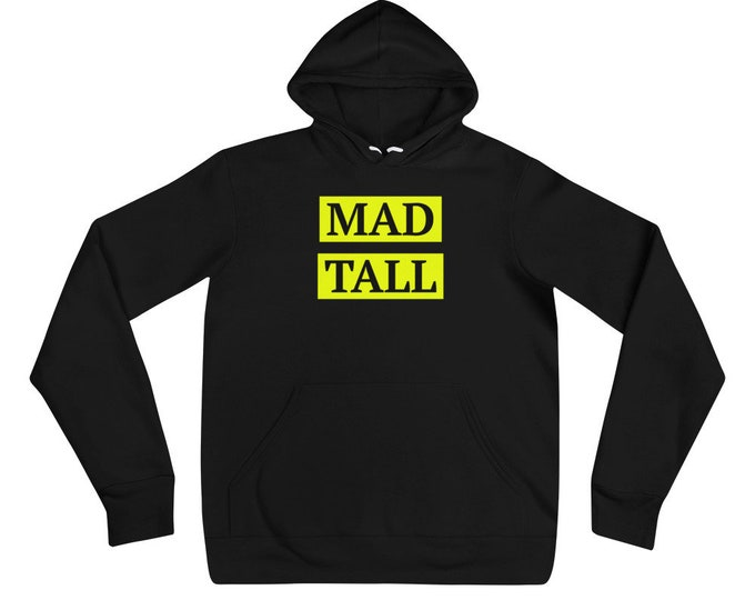 Mad Tall Limited Edition Hoodie