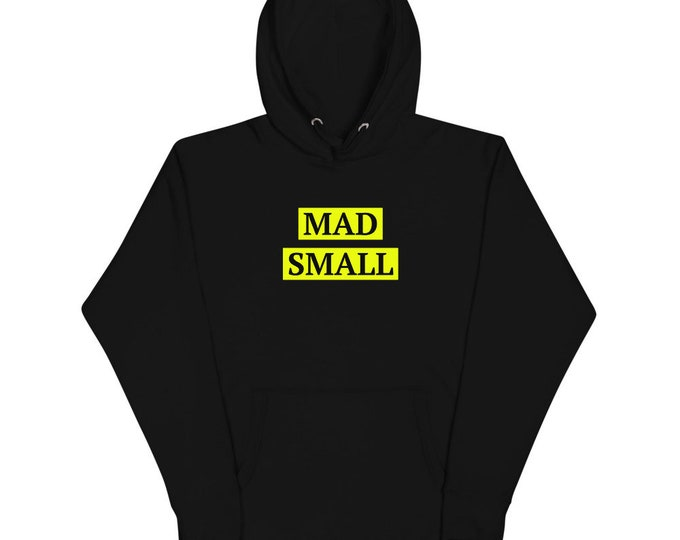Mad Small Limited  Edition Hoodie
