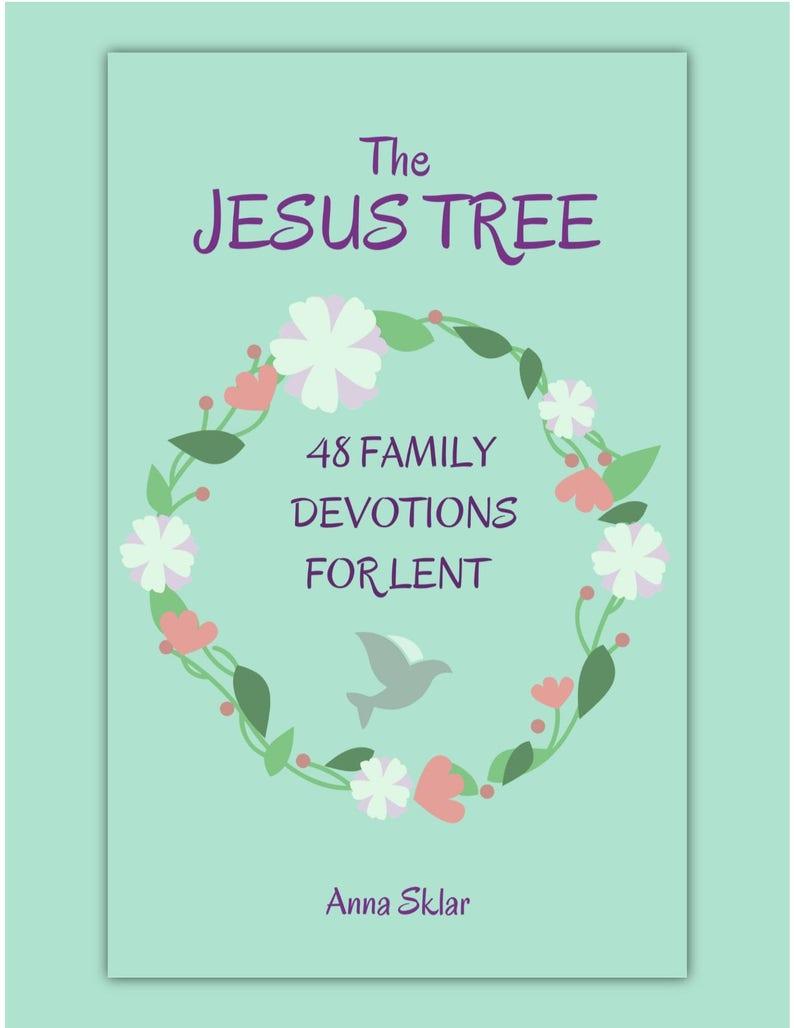 The Jesus Tree  48 Family Devotions for Lent image 0