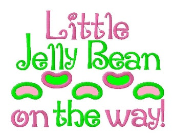 Little Jelly Bean On The Way! Embroidery Design