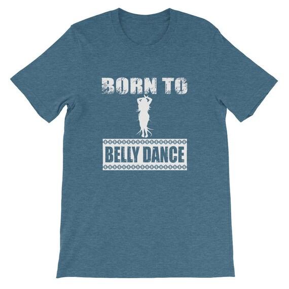 Né à la danse mouvement du ventre mouvement danse exercice T-Shirt ea3f75