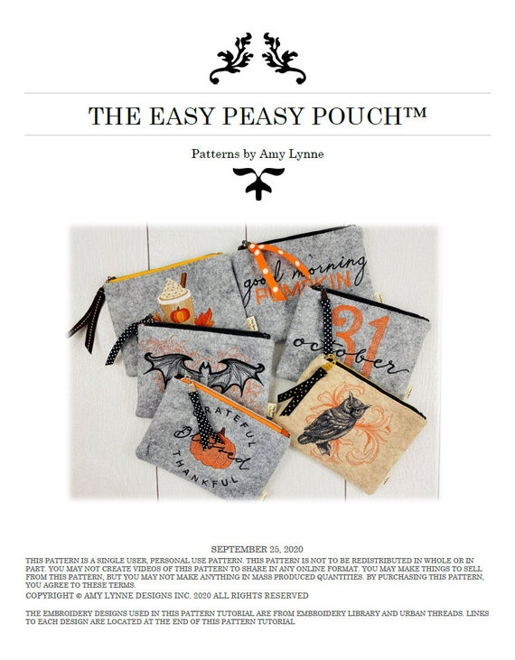 The Easy Peasy Pouch™ PDF Pattern, this is NOT a Physical Item