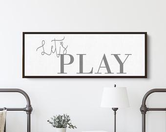 Lets Play Sign | Playroom Wall Art | Nursery Decor | Family Game Room