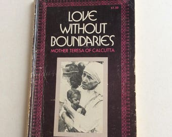 Vintage Book, Love Without Boundaries