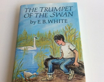 Vintage Children's Book, The Trumpet of the Swan