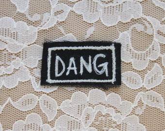 DANG embroidered punk patch