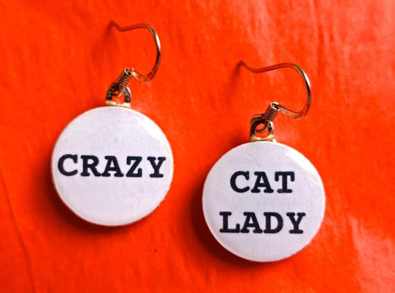 Crazy cat lady, cat earrings, cat jewelry, quote jewelry, quote earrings, funny earrings, word jewelry, word earrings, humorous earrings