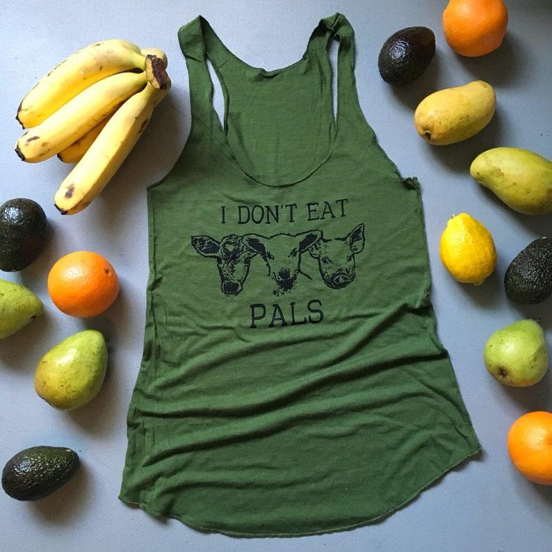 ce79e27329b Eco Vegan shirt   Original I Don t eat Pals tank