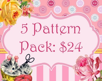 5 Pattern Pack Bundle...Choose any 5 PDF Sewing Patterns and Save 40%
