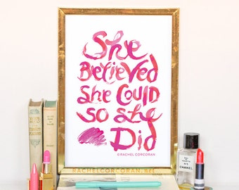 SALE - She Believed She Could So She Did - Typographic Print - Hand Lettering - Dorm Decor - Pink - Lipstick - Inspirational Art