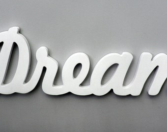 More Colors Wooden Inspirational Wall Word Dream