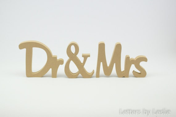 Unpainted Dr and Mrs and Dr and Mr Wedding sign. Custom wooden wedding table decor signs.