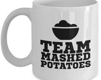 Thanksgiving Team Mashed Potatoes Fun Mug Gift Coffee Cup Dinner Food Cook Cooking