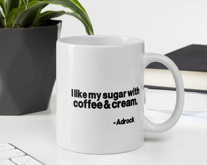 I Like My Sugar With Coffee & Cream Beastie Adrock Intergalactic White glossy mug