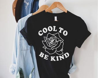 Cool To Be Kind Rose Short-Sleeve Unisex T-Shirt
