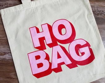 Ho Bag Funny Tote Cotton Canvas Bag