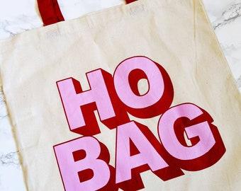 Ho Bag Funny Tote Cotton Canvas Bag